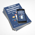 Project Management Techniques – Ten Critical Steps